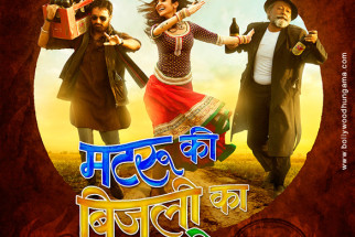 First Look Of The Movie Matru Ki Bijlee Ka Mandola