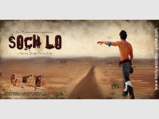 First Look Of The Movie Soch Lo
