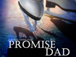 First Look Of The Movie Promise Dad