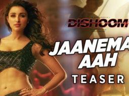 Jaaneman Aah - Teaser (Dishoom)