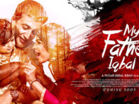 First Look Of The Movie My Father Iqbal