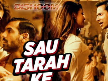 Sau Tarah Ke (Dishoom)