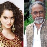 SHOCKING Kangna Ranaut replaces director Ketan Mehta from Rani Laxmibai biopic