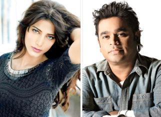 WOW! Shruti Haasan teams up with music maestro A R Rahman