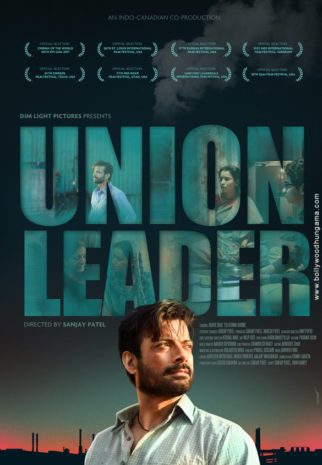 First Look Of Union Leader